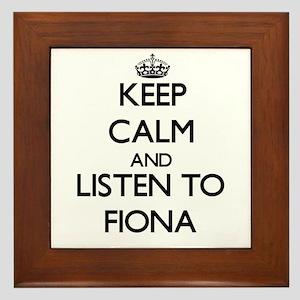 Keep Calm and listen to Fiona Framed Tile