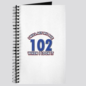 Will act 102 when i feel it Journal