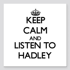 Keep Calm and listen to Hadley Square Car Magnet 3