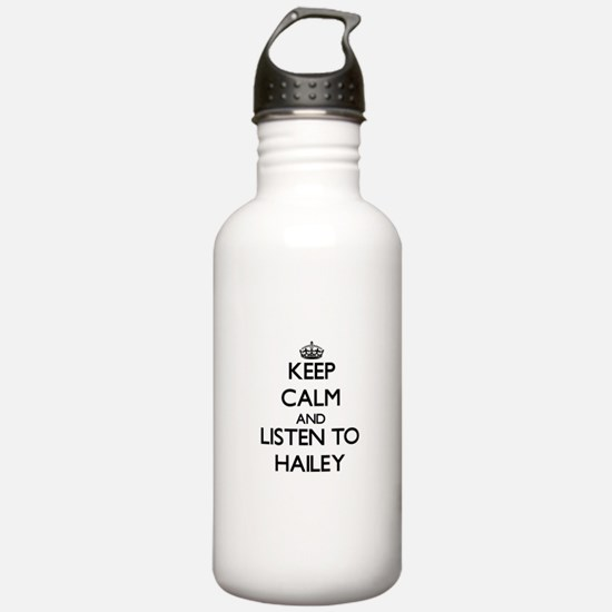 Keep Calm and listen to Hailey Water Bottle