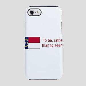 North Carolina Motto #1 iPhone 7 Tough Case