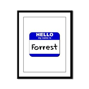 hello my name is forrest  Framed Panel Print