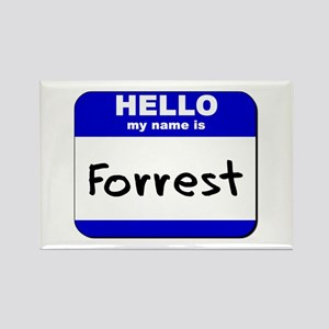 hello my name is forrest Rectangle Magnet