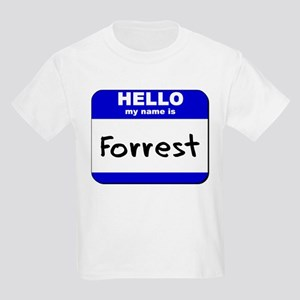 hello my name is forrest Kids Light T-Shirt