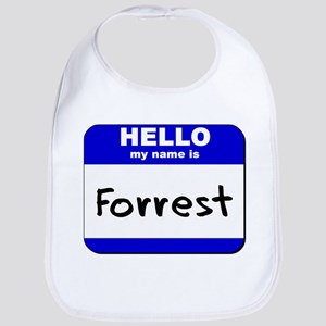 hello my name is forrest  Bib
