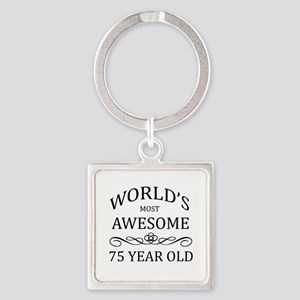 World's Most Awesome 75 Year Old Square Keychain