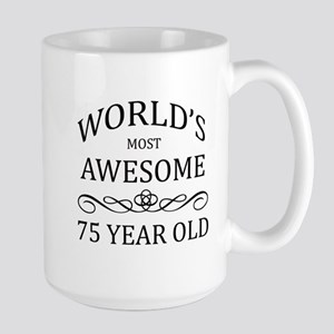 World's Most Awesome 75 Year Old Large Mug