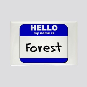 hello my name is forest Rectangle Magnet