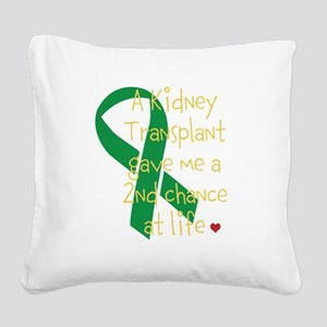 2nd Chance At Life (Kidney) Square Canvas Pillow