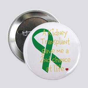 """2nd Chance At Life (Kidney) 2.25"""" Button"""