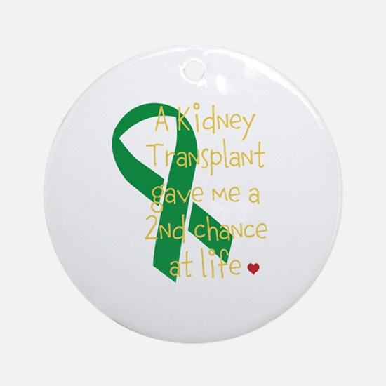 2nd Chance At Life (Kidney) Ornament (Round)
