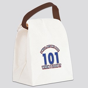 Will act 101 when i feel it Canvas Lunch Bag
