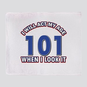 Will act 101 when i feel it Throw Blanket