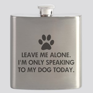 Leave me alone today dog Flask