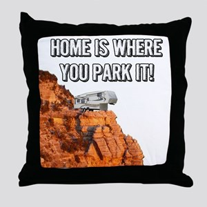 Home Is Where You Park It - Fifth Whe Throw Pillow