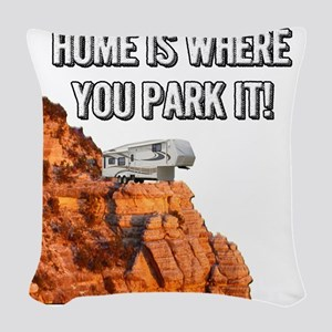 Home Is Where You Park It - Fi Woven Throw Pillow