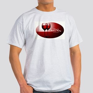 WINE IS... Light T-Shirt