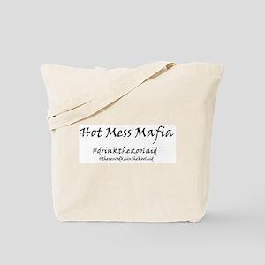 Hot Mess Mafia Tote Bag