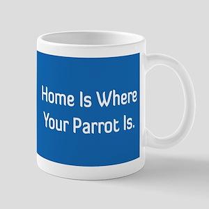Home Is Where ... Mug