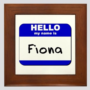 hello my name is fiona  Framed Tile