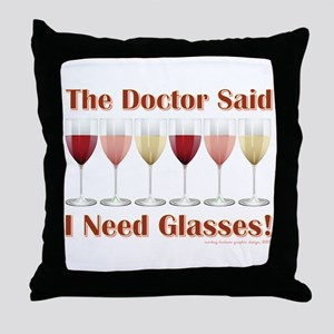 THE DOCTOR SAID... Throw Pillow