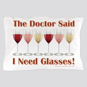 THE DOCTOR SAID... Pillow Case