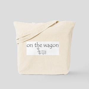 on the wagon Tote Bag