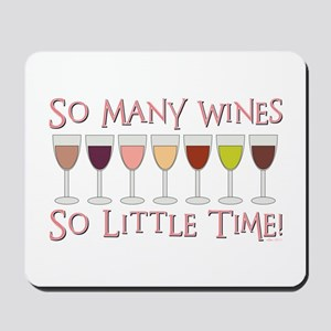 SO MANY WINES... Mousepad