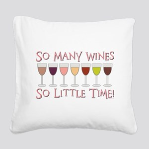 SO MANY WINES... Square Canvas Pillow