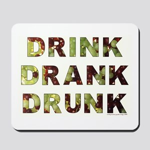 DRINK DRANK DRUNK Mousepad