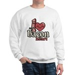 Dont Go Bacon My Heart Sweatshirt