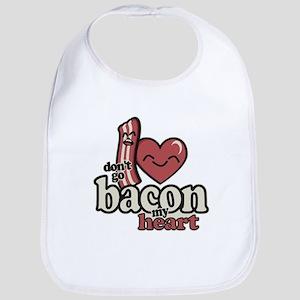 Dont Go Bacon My Heart Bib