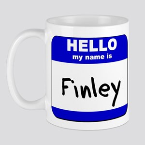 hello my name is finley  Mug
