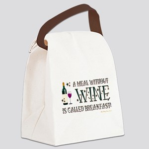 A MEAL WITHOUT WINE... Canvas Lunch Bag