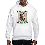I Believe (Girl) Hooded Sweatshirt