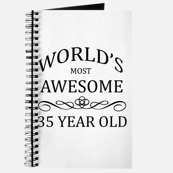 World's Most Awesome 35 Year Old Journal