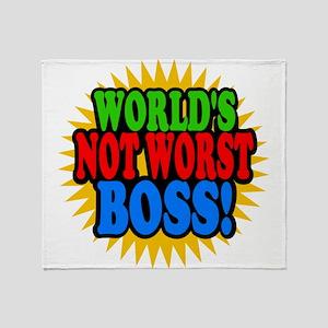 Worlds Not Worst Boss Throw Blanket