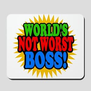 Worlds Not Worst Boss Mousepad