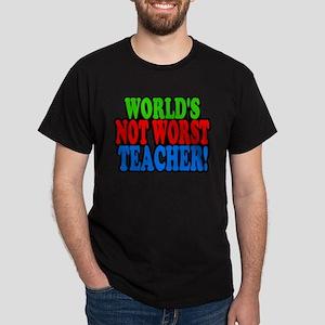 Worlds Not Worst Teacher T-Shirt