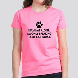 Leave me alone today cat Women's Dark T-Shirt