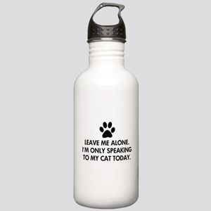 Leave me alone today cat Stainless Water Bottle 1.