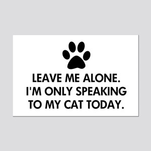 Leave me alone today cat Mini Poster Print