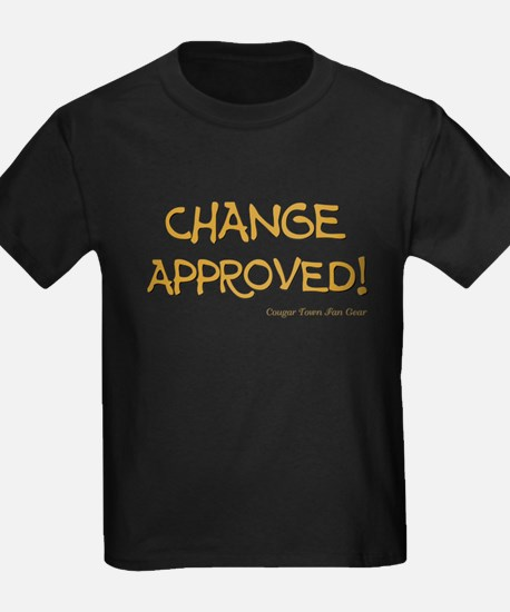 CHANGE APPROVED! T