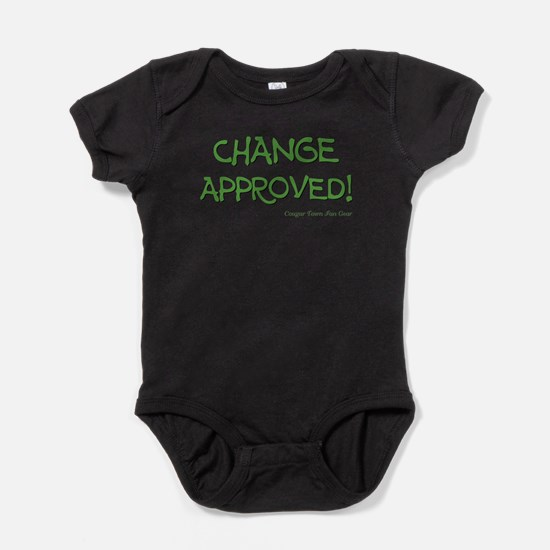 CHANGE APPROVED! Baby Bodysuit