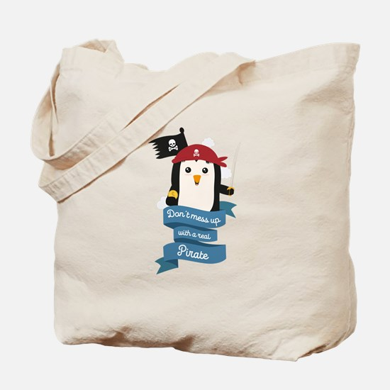 Dont mess up with a pirate Tote Bag