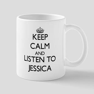 Keep Calm and listen to Jessica Mugs