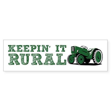 Keepin It RURAL Bumper Sticker