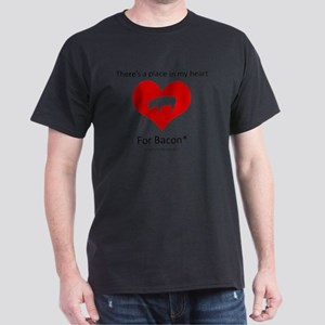 There's a Place in my Heart for Bacon Dark T-Shirt