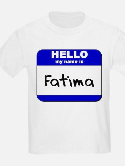 hello my name is fatima T-Shirt