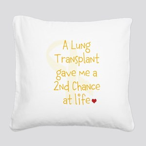 2nd Chance At Life (Lung) Square Canvas Pillow